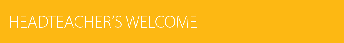 Headteacher-Welcome